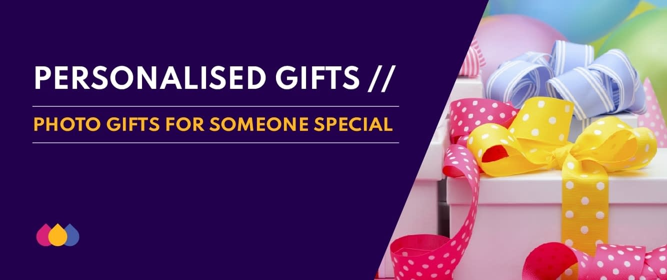 Personalised Gifts - photo gifts for someone special