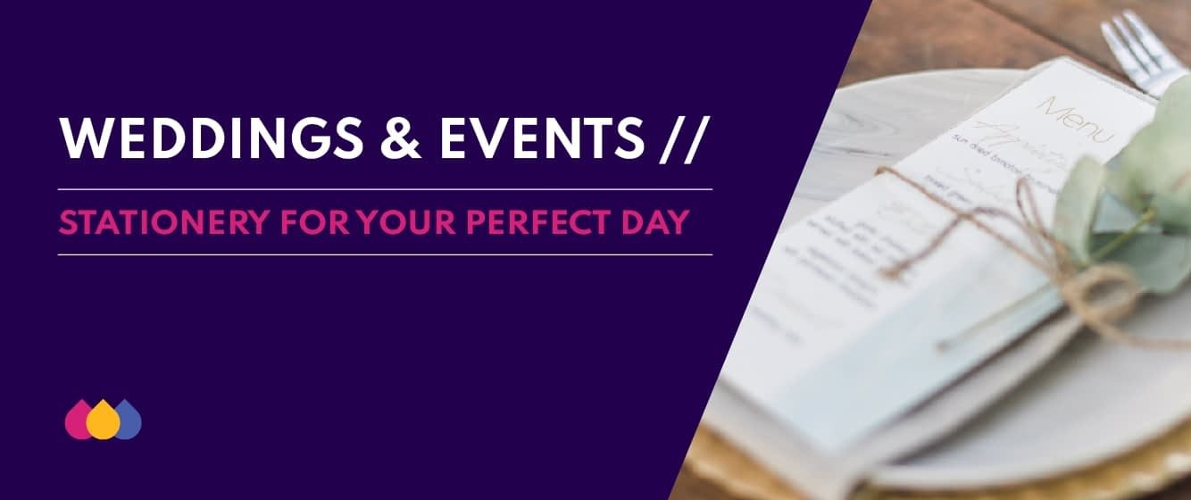 Weddings and Events - Stationery for your perfect day